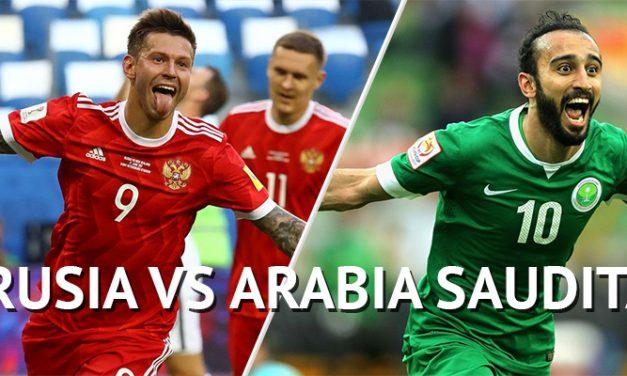 Mundial Rusia 2018: Previa Rusia – Arabia Saudita